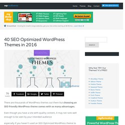 40 Best SEO WordPress Themes 2016