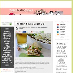 The Best Seven-Layer Dip