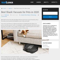 Best Shark Vacuum for Pets in 2020