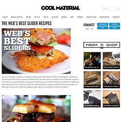 The Web's Best Slider Recipes