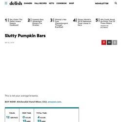 Best Slutty Pumpkin Bar Recipe - How to Make Slutty Pumpkin Bars