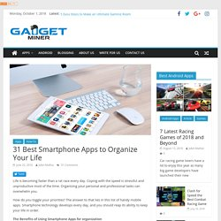 31 Best Smartphone Apps to Organize Your Life