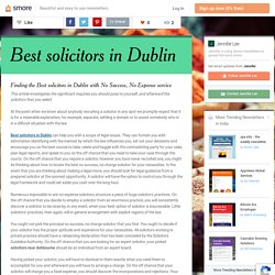 Finding the Best solicitors in Dublin with No Success, No Expense service