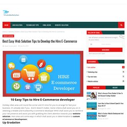 Best Easy Web Solution Tips to Develop the Hire E-Commerce