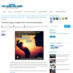 The Best Songs of August 2013 (100 Free Downloads)