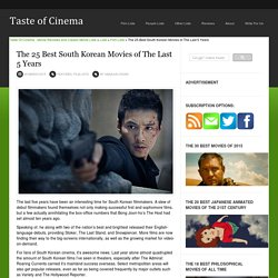 The 25 Best South Korean Movies of The Last 5 Years