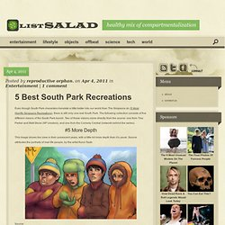 5 Best South Park Recreations