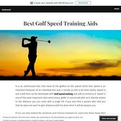 Best Golf Speed Training Aids