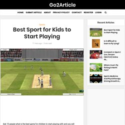 Best Sport for Kids to Start Playing