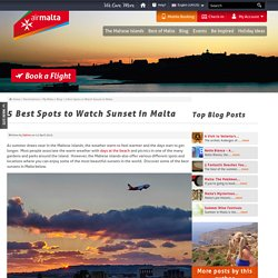 5 Best Spots to Watch Sunset in Malta