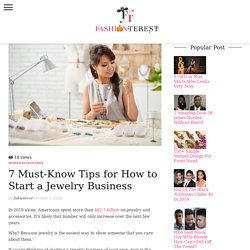 Best Idea on How to Start a Jewelry Business