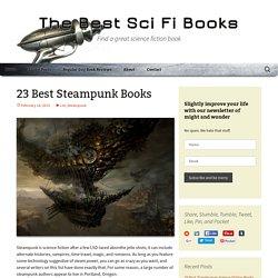 23 Best Steampunk Books - The Best Sci Fi Books