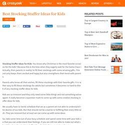 Best Stocking Stuffer Ideas for Kids