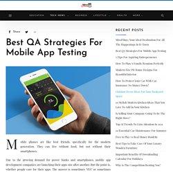 Best QA Strategies For Mobile App Testing