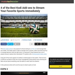 4 of the Best Kodi Add-ons to Stream Your Favorite Sports