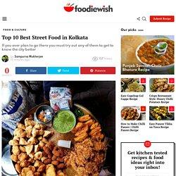 Top 10 Best Street Food in Kolkata