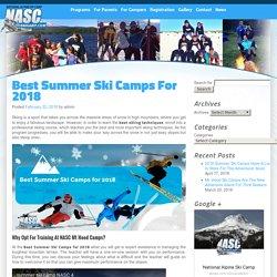 Best Summer Ski Camps For 2018