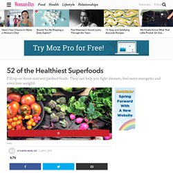 52 Best Superfoods - List of Healthy Superfoods