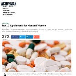 Top 10 supplements for men and women