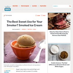 The Best Sweet Use for Your Smoker? Smoked Ice Cream
