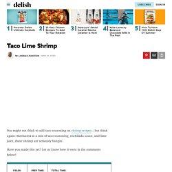 Best Taco Lime Shrimp Recipe - How To Make Taco Lime Shrimp