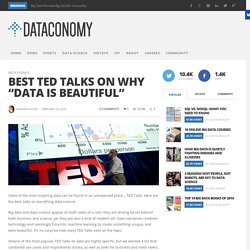 "Best TED Talks On Why ""Data Is Beautiful"""