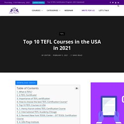 10 Best TEFL Courses in the USA in 2021