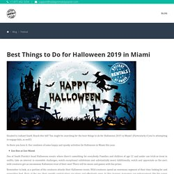 Best Things to Do for Halloween 2019 in Miami