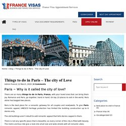 Things to do in Paris - The city of Love