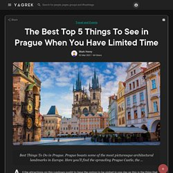 The Best Top 5 Things To See in Prague When You Have Limited Time
