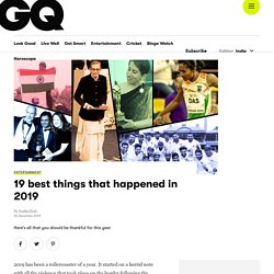 Best Things Happened in 2019: Top Events in 2019 at GQ India