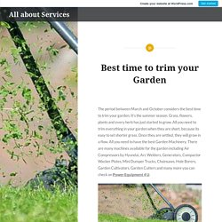 Best time to trim your Garden