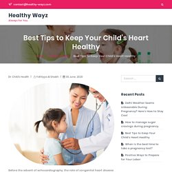 Best Tips to Keep Your Child's Heart Healthy