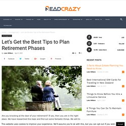 Let's Get the Best Tips to Plan Retirement Phases