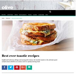 Best ever toastie recipes - olive