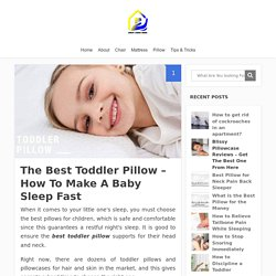 The Best Toddler Pillow – How To Choose The Best One in 2020