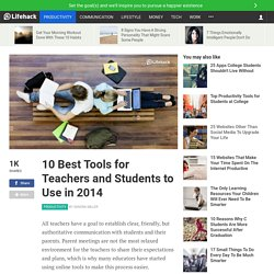 10 Best Tools for Teachers and Students to Use in 2014