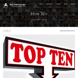 The 10 Best Torrent Sites for Downloading and P2P