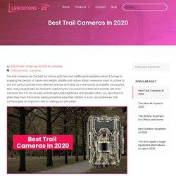 Best Trail Cameras In 2020
