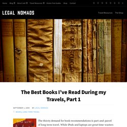 The Best Travel Books I've Read : Legal Nomads