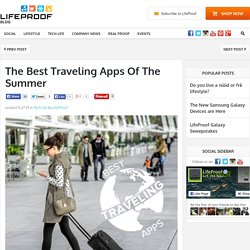 Best Traveling Apps for The Summer 2015