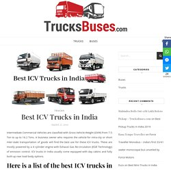 Best ICV Trucks in India - TrucksBuses.com