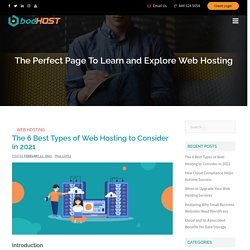 The 6 Best Types of Web Hosting to Consider in 2021