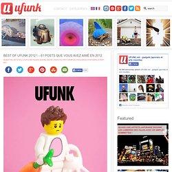 BEST OF UFUNK 2012 ! – 61 posts que vous avez aimé en 2012