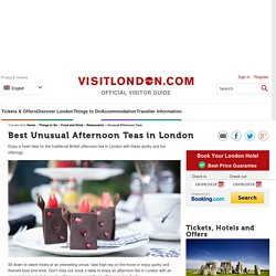 Best Unusual Afternoon Teas in London