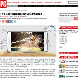 The 10 Best Upcoming Cell Phones