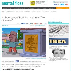 11 best uses of bad #grammar from The Simpsons.