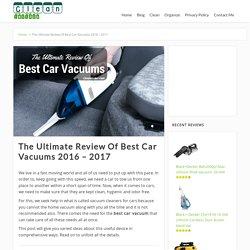 Best Car Vacuum - Top 10 Best Vacuum Cleaner For Car Reviews 2017