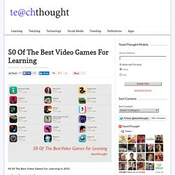 50 Of The Best Video Games For Learning In 2015