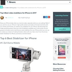Best video stabilizers for iPhone in 2017
